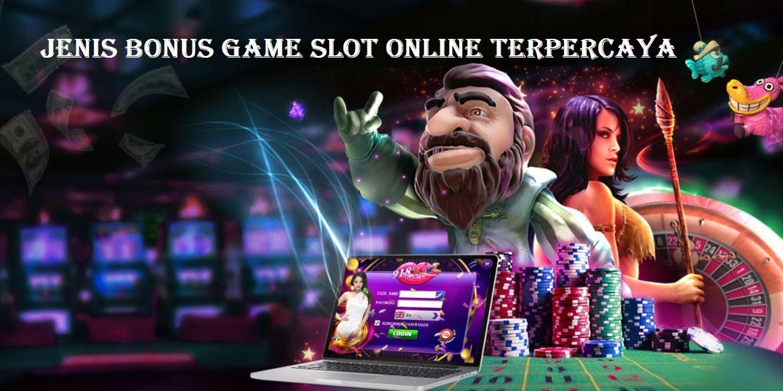 Jenis Bonus Slot Online Yang Harus Kalian Ketahui
